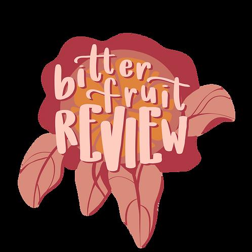bitter fruit review sticker!