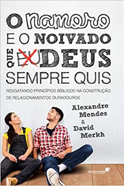 NAMORO E O NOIVADO QUE DEUS SEMPRE QUIS, O