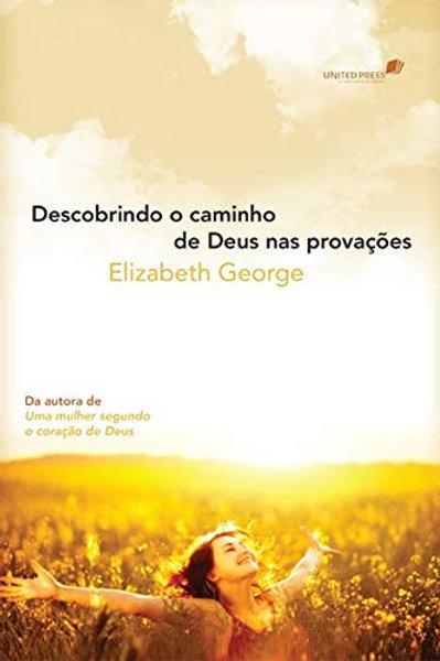 Descobrindo o caminho de Deus nas provações