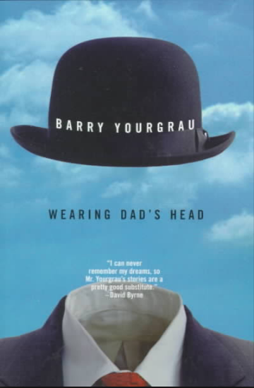 Wearing Dad's Head, Barry Yourgrau book cover