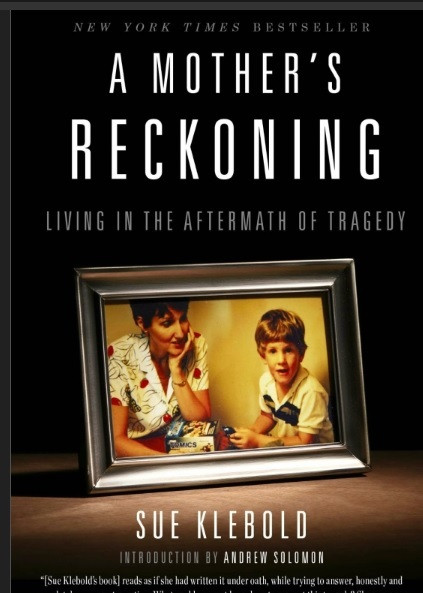 Sue Klebold paperback book Columbine A Mother's Reckoning