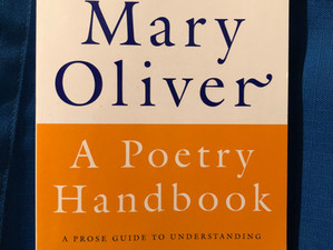 Writing inspiration for non-poets: Mary Oliver's 'A Poetry Handbook'