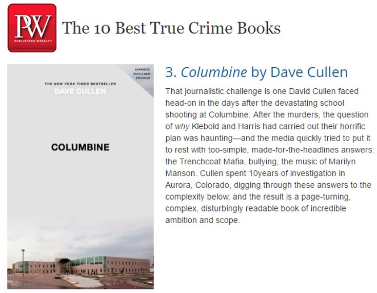 Publishers Weekly 10 Best True Crime books, Columbine Dave Cullen