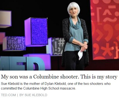 Sue Klebold TED talk, Columbine Dylan Klebold, killer's mom