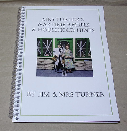 Mrs Turner's Wartime Recipes & Household Hints