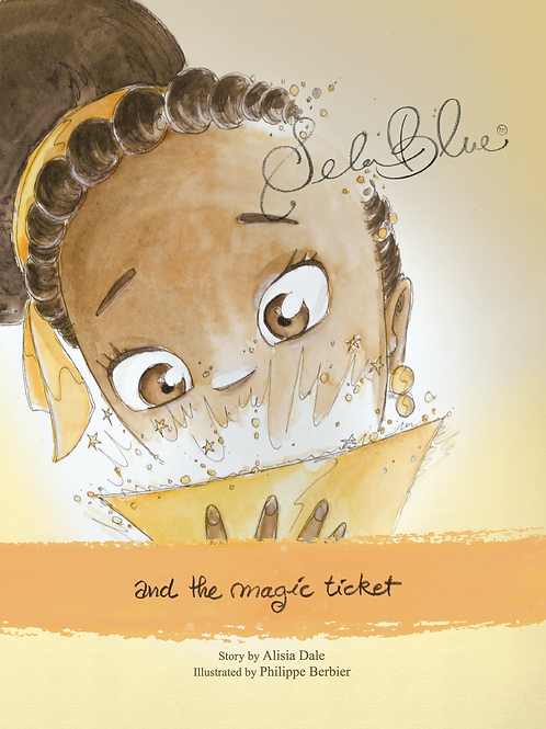 Sela Blue and the Magic Ticket