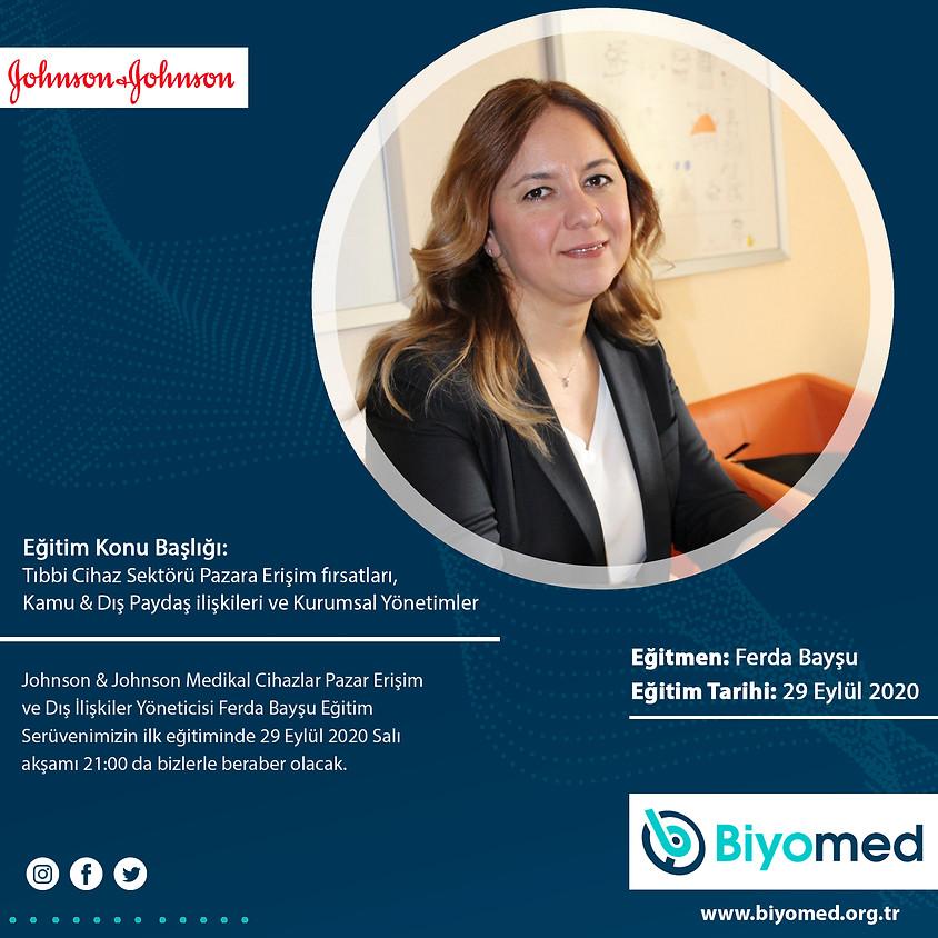 Tıbbi Cihaz Sektörü Pazara Erişim Fırsatları, Kamu & Dış Paydaş İlişkileri ve Kurumsal Yönetimler
