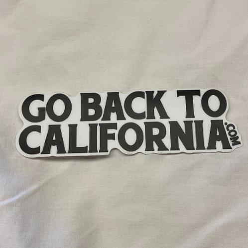 Go Back To California Sticker