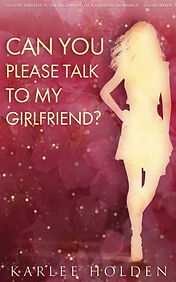 Book Cover - Cheriefox - Can You Please Talk To My Girlfriend?
