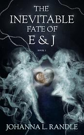 Book Cover - Cheriefox - The Inevitable Fate of E & J