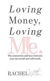 Book Cover - Cheriefox - Loving Money, Loving Me.