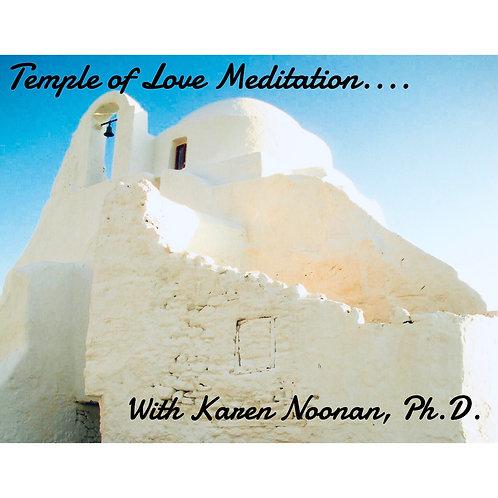 Temple Of Love Meditation with Karen Noonan, Ph.D.