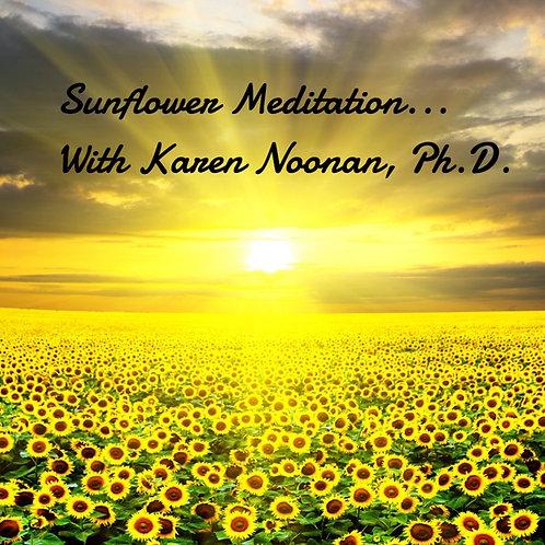 Sunflower Meditation with Karen Noonan, Ph.D.