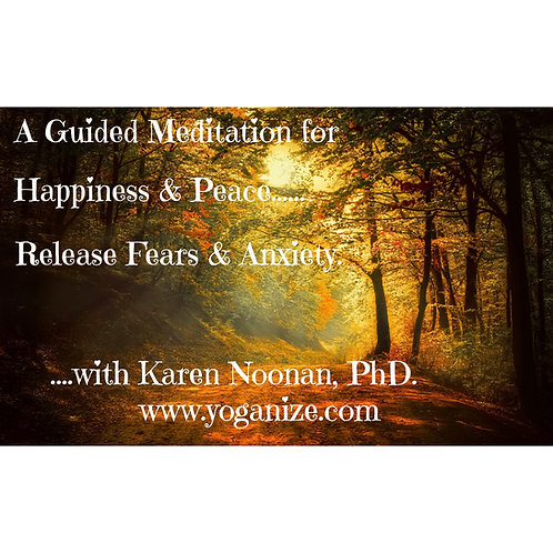 Guided Meditation for Happiness, Peace...Release Fears & Anxiety