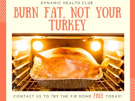 Burn FAT, not your turkey!