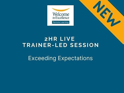 2hr trainer-led Zoom session - Exceeding Expectations