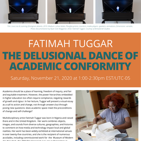 The Delusional Dance of Academic Conformity with Fatimah Tuggar