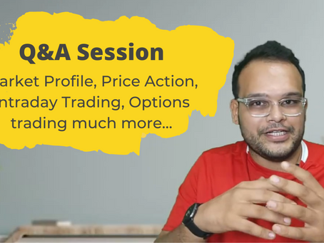 Q&A Session on Trading_01 (Market Profile, Price Action, Options Trading and Intraday Trading)