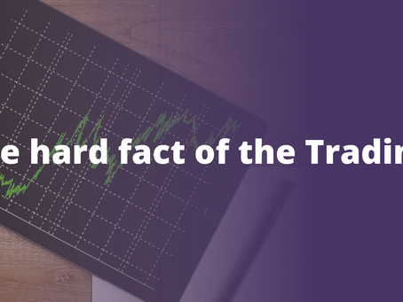 Art of losing in trading you must know! - The hard fact of the Trading.