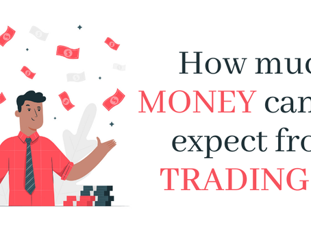 How much money can you expect to make from TRADING???