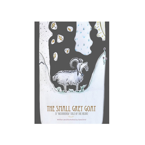 "The Small Grey Goat: A ""Weathered"" Tale of the Heart"