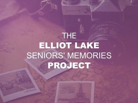 The Elliot Lake Seniors' Memories Project