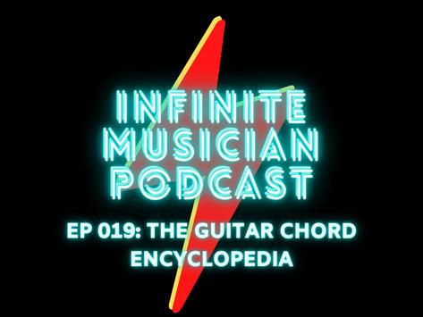 EP 019: The Guitar Chord Encyclopedia