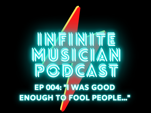 "EP 004: ""I was good enough to fool people...but I wasn't satisfied"""