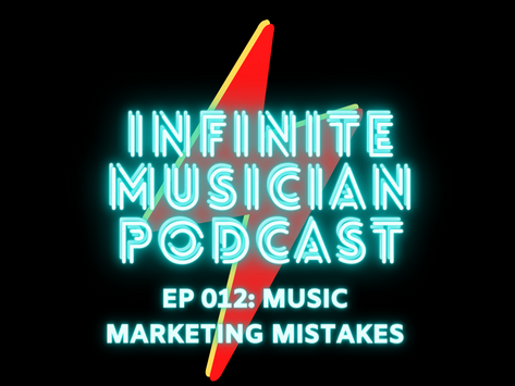 EP 012: Music Marketing Mistakes