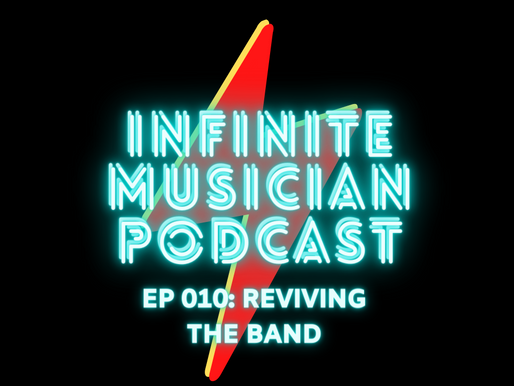 EP 010: Reviving The Band