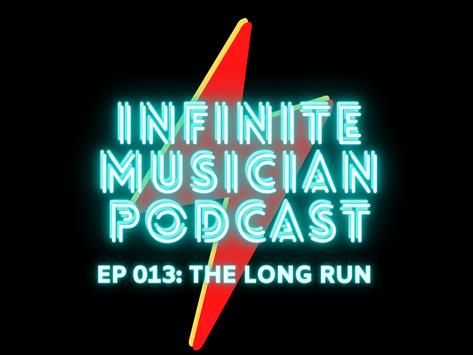 EP 013: The Long Run
