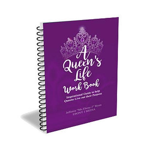 A Queen's Life Work Book