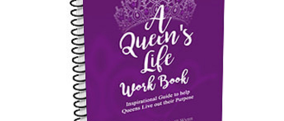 A Queen's Life Work Book