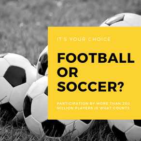 What's in a name - football or soccer?