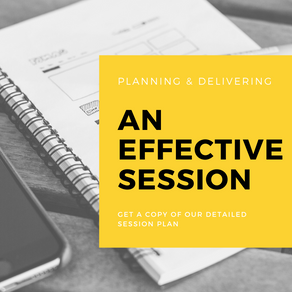 Planning and delivering an effective session