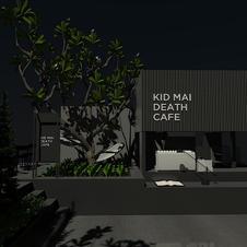 KIDMAI DEATH CAFE' AREE, BKK