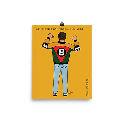 "David Puddy / ""The Reverse Peephole"" / 8-Ball Variant / 8x10 print"