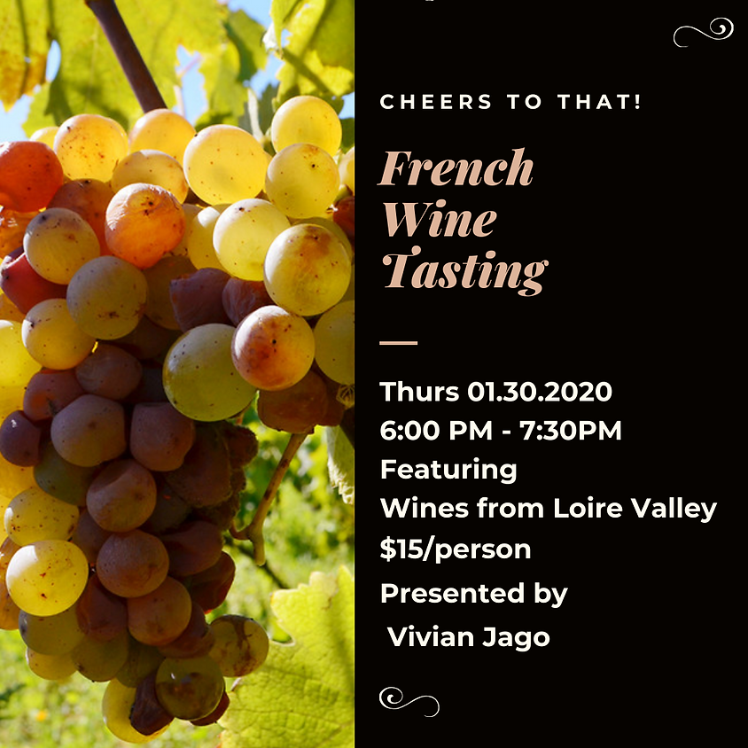 French Wine Tasting Loire Valley