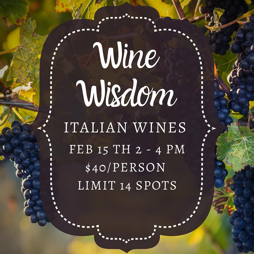 Wine Wisdom: Italian Wines