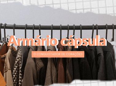 Armário cápsula: O conquistador de corações