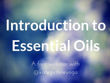 Free Webinar: Intro to Essential Oils // Feb. 23