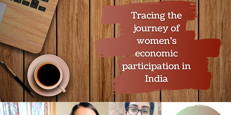 Tracing the journey of women's Economic Participation in India