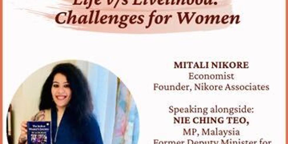 Life v/s Livelihood: Challenges for Women