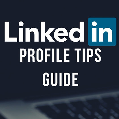 LinkedIn Profile Tips Guide