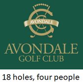 Avondale Golf Club  18 holes of golf for four people with carts at the historic Avondale Golf Club in Pymble.  No better venue to enjoy nature and spend time with friends or colleagues than Avondale Golf Club.  Please note a dress code applies.