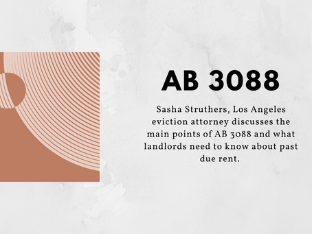 Updated: AB 3088 Briefer for Landlords in 2021