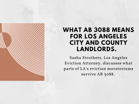 Updated: What AB 3088 Means for Los Angeles City and County Landlords in 2021.