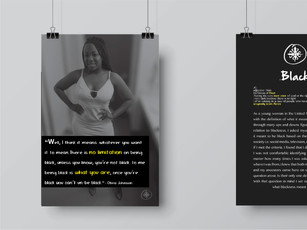 """These posters are 3 in a series of 5 that depict what it means to be Black. I personally interviewed various people in the Black community to get their definition of blackness. The logo is a Nigerian symbol meaning """"unity in diversity""""."""