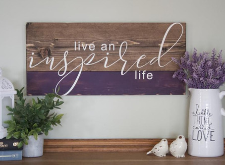 "Creating an ""Inspired"" Life"