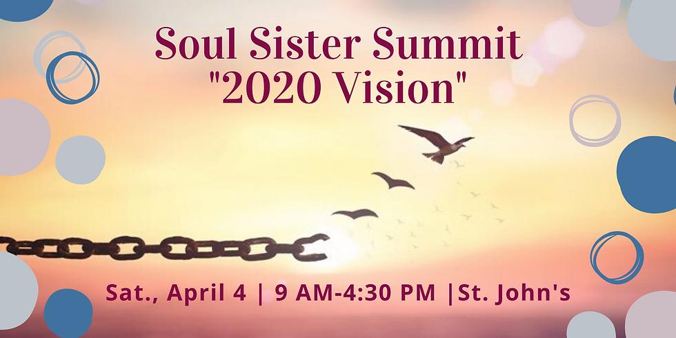 "Soul Sister Summit - ""2020 Vision"""